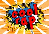 Cool Rap - Comic Book Word On Abstract Background. poster