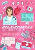 Cardiology And Innovation Cardio Medicine Poster For Heart Health Clinic And Medical Surgery. Vector poster