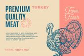 Premium Quality Turkey. Abstract Vector Meat Packaging Design Or Label. Modern Typography And Hand D poster