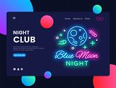Night Club Concept Banner. Blue Moon Night Club Neon Sign, Can Use For Web Banner, Infographics, Web poster