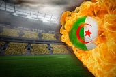 foto of algeria  - Composite image of fire surrounding algeria flag football against large football stadium with lights - JPG