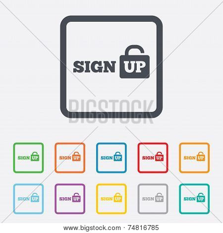Sign up sign icon. Registration symbol.