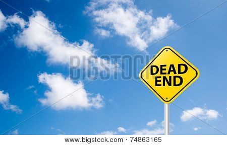 Dead End Sign On Blue Sky Background