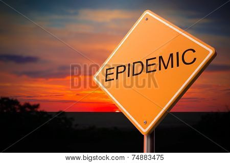 Epidemic Inscription on Warning Road Sign.