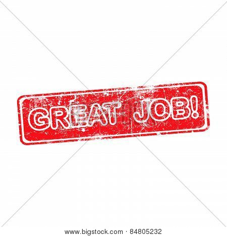 Great Job Red Grunge Rubber Stamp Vector Illustration.