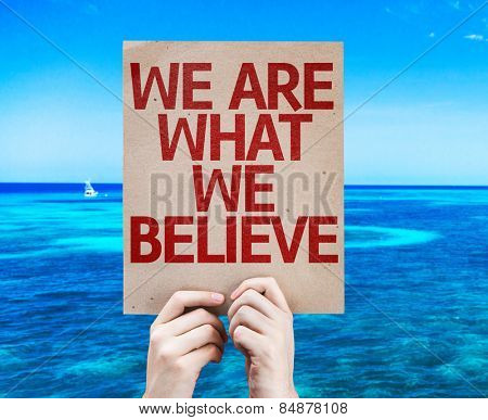 We Are What We Believe card with beach background