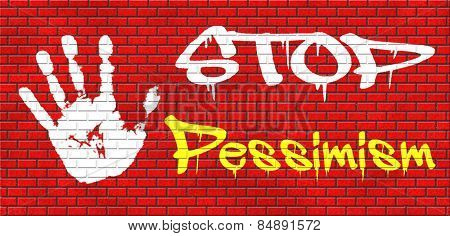 no pessimism think positive optimism graffiti on red brick wall, text and hand
