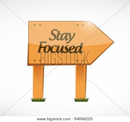 Stay Focused Wood Sign Illustration
