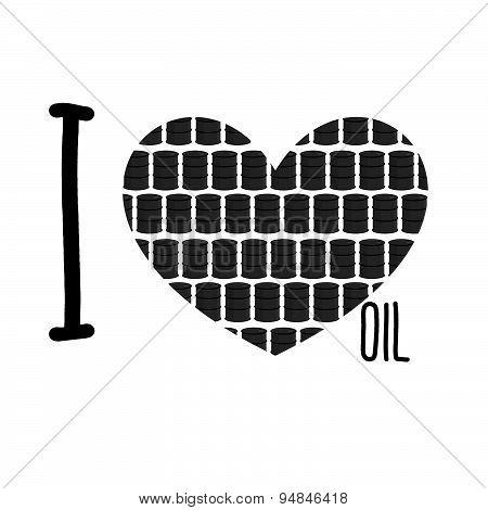 I love oil. Symbol heart of barrels of oil. Vector illustration.