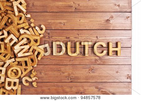 Word dutch made with wooden letters