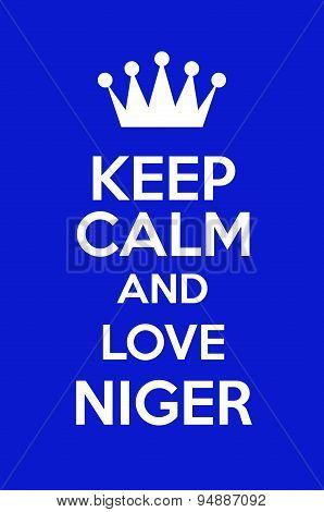 Keep Calm And Love Niger