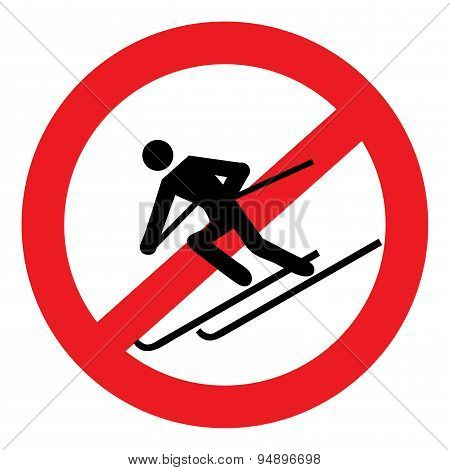 No skiing is dangerous
