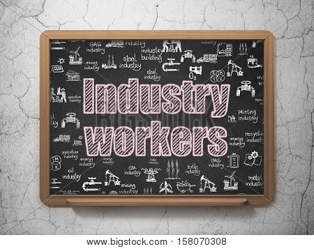 Industry concept: Chalk Pink text Industry Workers on School board background with  Hand Drawn Industry Icons, 3D Rendering