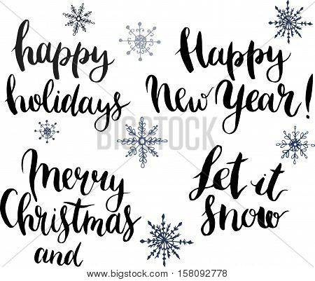 Vector with Happy holidays, Let it snow, Merry Christmas and happy New Year lettering. Hand painted modern calligraphy card with snowflakes decor for design, print or background.