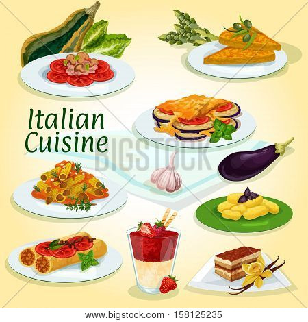 Italian cuisine main and dessert dishes icon with milanese pasta, egg omelette, stuffed pasta, eggplant casserole, potato dumpling, coffee cake tiramisu, chicken mushroom salad, cream berry dessert