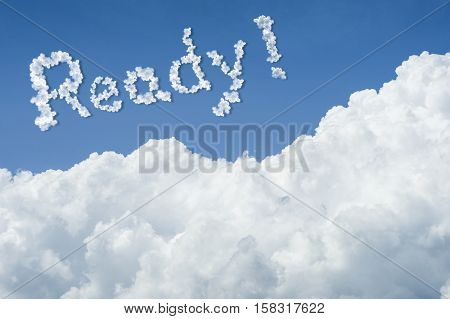 Beautiful Blue Sky And White Cloud. Sunny Day.cloudscape.close Up The Cloud.text Ready.get Ready Con