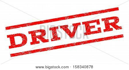 Driver watermark stamp. Text tag between parallel lines with grunge design style. Rubber seal stamp with scratched texture. Vector red color ink imprint on a white background.
