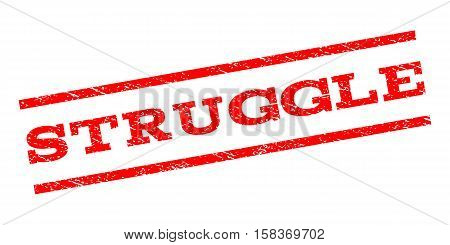 Struggle watermark stamp. Text tag between parallel lines with grunge design style. Rubber seal stamp with dust texture. Vector red color ink imprint on a white background.