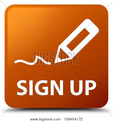 Sign up (pencil icon) brown square button