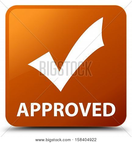 Approved (validate icon) on brown square button