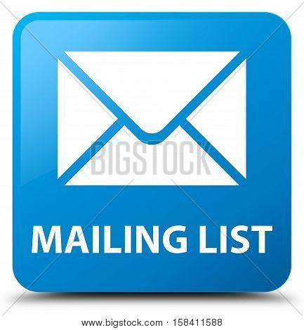 Mailing list (envelop icon) cyan blue square button