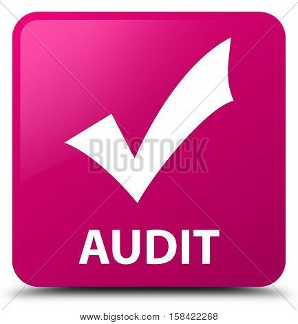 Audit (validate icon) on pink square button