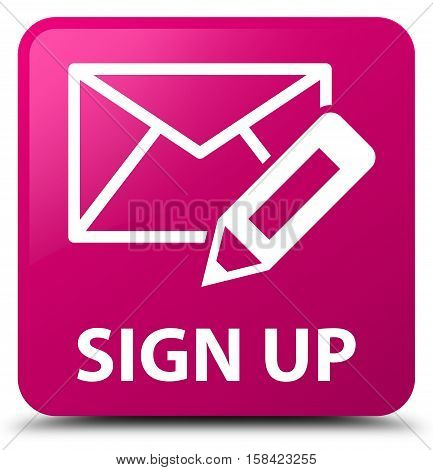Sign Up (edit Mail Icon) Pink Square Button