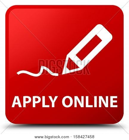 Apply Online (edit Pen Icon) Red Square Button