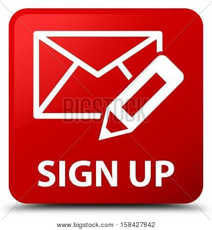 Sign Up (edit Mail Icon) Red Square Button