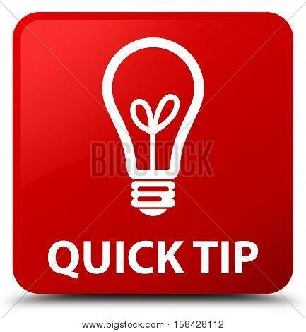 Quick Tip (bulb Icon) Red Square Button