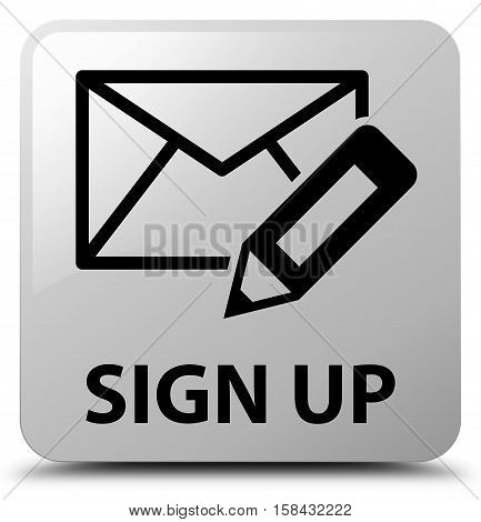 Sign Up (edit Mail Icon) White Square Button
