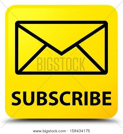 Subscribe (email icon) on yellow square button