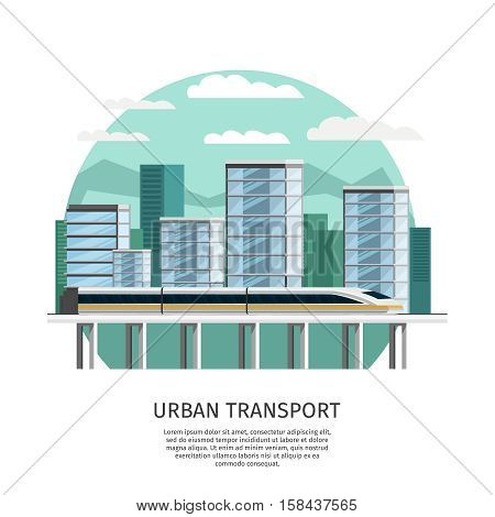 Urban railway transport round design with speed train on skyscrapers background orthogonal vector illustration