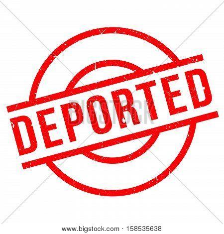 Deported Rubber Stamp