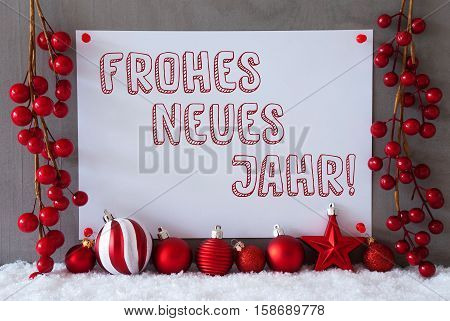 Label With German Text Frohes Neues Jahr Means Happy New Year. Red Christmas Decoration Like Balls On Snow. Urban And Modern Cement Wall As Background.