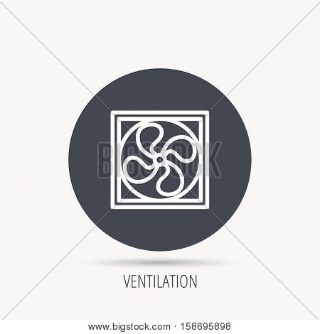 Ventilation icon. Fan or propeller sign. Round web button with flat icon. Vector