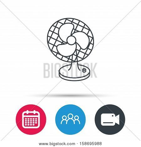 Ventilator icon. Fan or propeller sign. Group of people, video cam and calendar icons. Vector