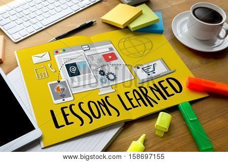 Lessons Learned Learning Global Connectivity Technology , Lessons Learned And What Have You Learned?