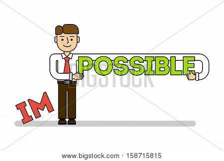 Businessman with im possible. Concept of successful business, solution, confidence and hope. Everything is possible.