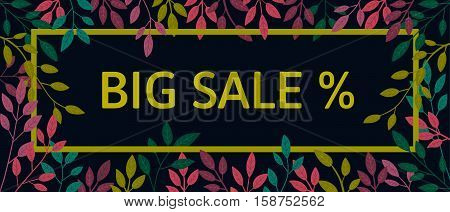 Vector colorful autumn quote in square frame. Autumn banner, poster. Slogan.  Big sale. T-shirt design. Black background.