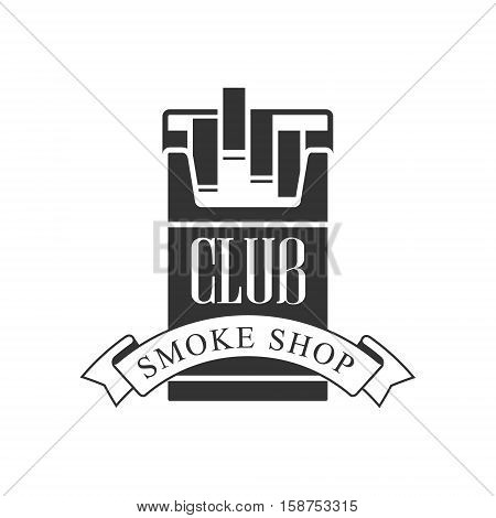 Cigarette Smoke Shop Premium Quality Smoking Club Monochrome Stamp For A Place To Smoke Vector Design Template. Black And White Illustration With Smoking Related Objects Silhouettes With Text.