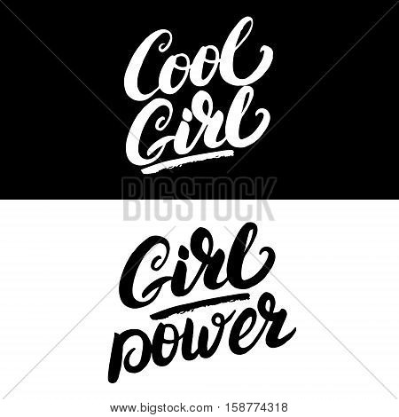 Cool girl and girl power hand written lettering. Apparel design. Inspirational quote for tee print. Vector illustration.