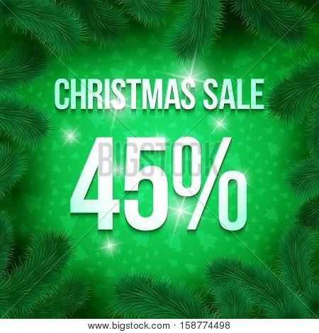 Christmas sale sign vector label 45 percent sale with fir tree branches with green ornament  background. Winter sale. Greeting Card Ready for your design. Vector Illustration.