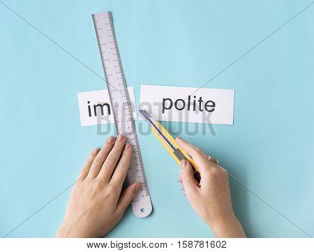 Misbehave Impolite Hands Cut Word Split Concept