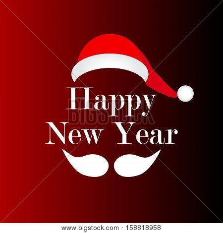 mustache and hat of Santa vector Happy New Year sign on a red background shining