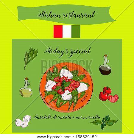 Today's Special Insalata Di Rucola E Mozzarella. Italian Restaurant.