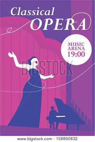 Classical opera poster. Opera singer singing on musical arena stage, pianist plays the piano vector illustration. For classical music live concert, music festival advertising flyer, ticket or banner