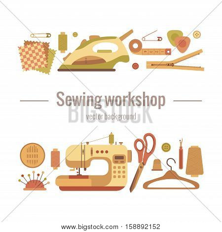 Vector colorful sewing workshop concept. Flat sewing infographic design elements scissor, machine, pin, iron. Tailoring industry concept of dressmaking tools icons. Sewing workshop illustration.