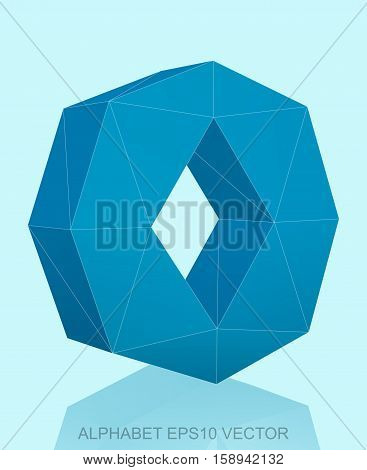 Abstract Blue 3D polygonal lowercase letter O with reflection. Low poly alphabet collection. EPS 10 vector illustration.