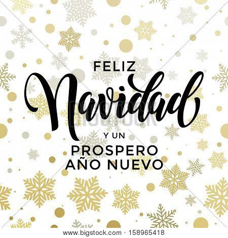New Year in spanish golden text Prospero Ano Nuevo. Vector greeting for Happy New Year in Spain of winter golden and silver crystal snowflakes snow ornaments. Vector Navidad card gold glitter